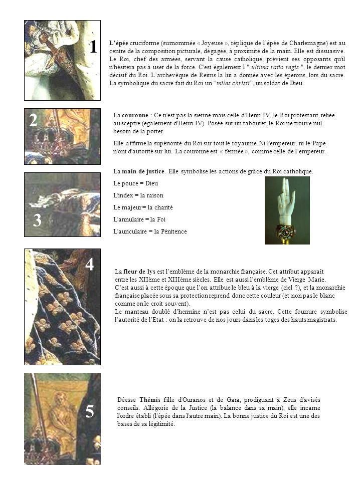 L'épée cruciforme (surnommée « Joyeuse », réplique de lépée de Charlemagne) est au centre de la composition picturale, dégagée, à proximité de la main