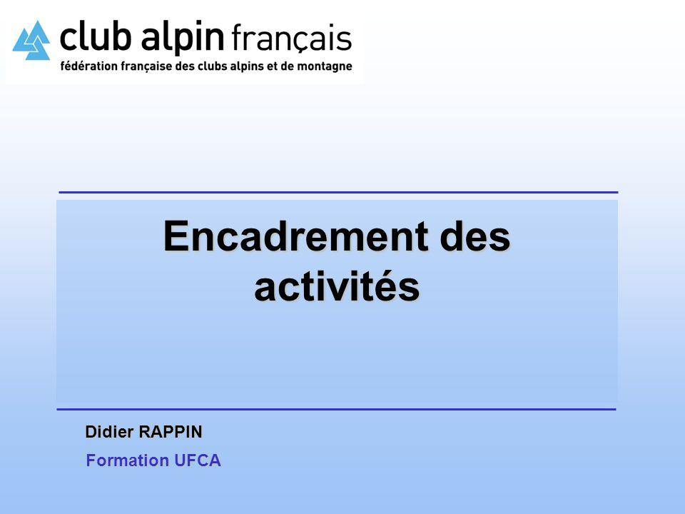 Encadrement des activités Didier RAPPIN Formation UFCA