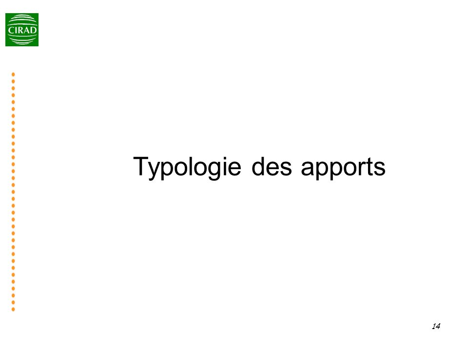 14 Typologie des apports