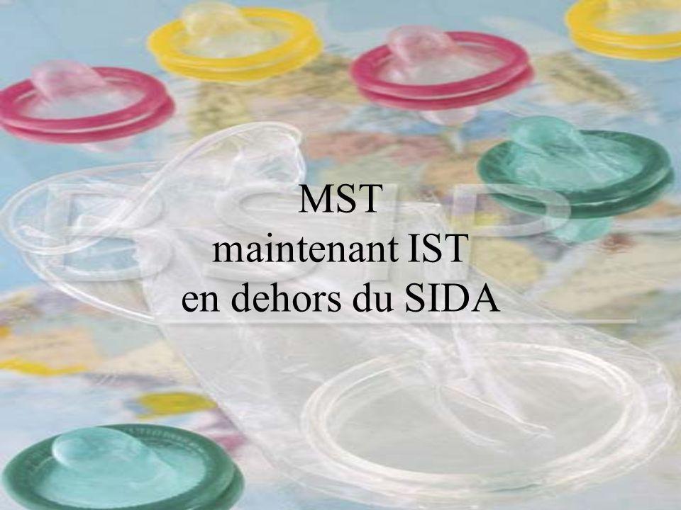 MST maintenant IST en dehors du SIDA