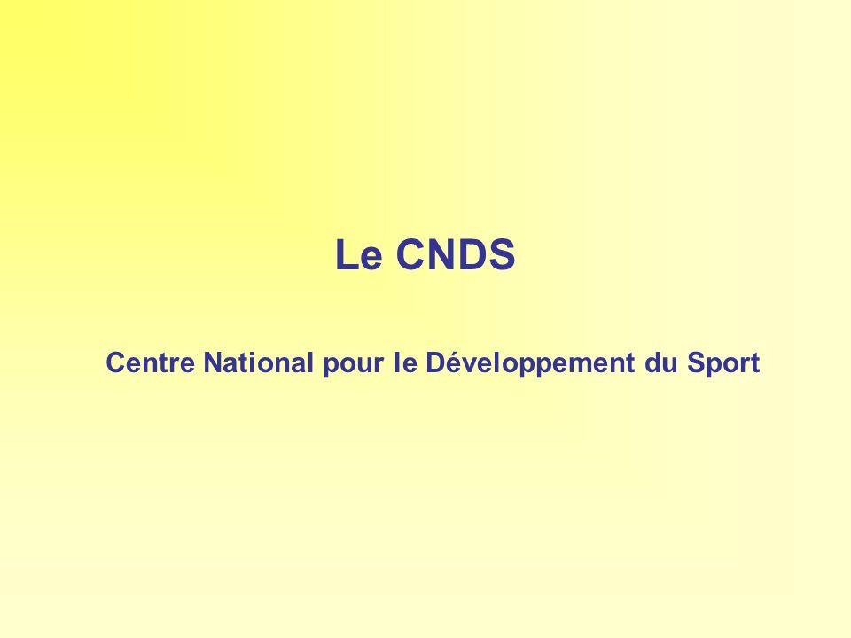 Le CNDS Centre National pour le Développement du Sport