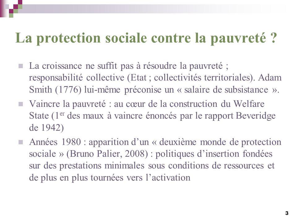 La protection sociale contre la pauvreté ? La croissance ne suffit pas à résoudre la pauvreté ; responsabilité collective (Etat ; collectivités territ