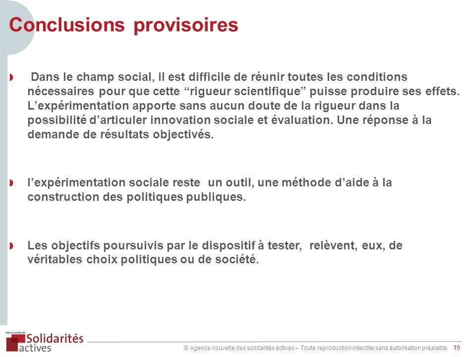 © Agence nouvelle des solidarités actives – Toute reproduction interdite sans autorisation préalable 19 Conclusions provisoires Dans le champ social,