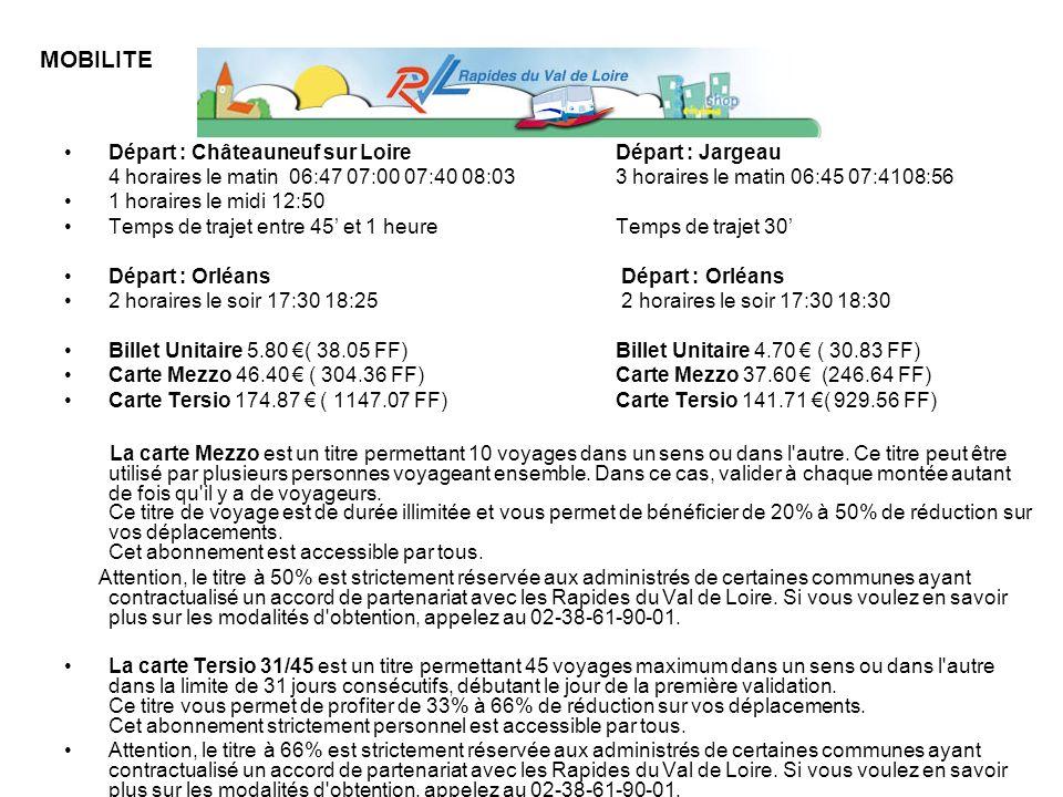Départ : Châteauneuf sur Loire Départ : Jargeau 4 horaires le matin 06:47 07:00 07:40 08:03 3 horaires le matin 06:45 07:4108:56 1 horaires le midi 12