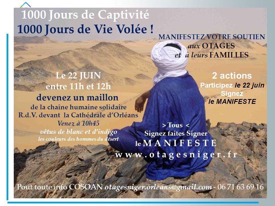 de juin 2013 Les Rendez-vous du COSOAN 1000 Jours de Captivité 1000 Jours de Vie Volée .