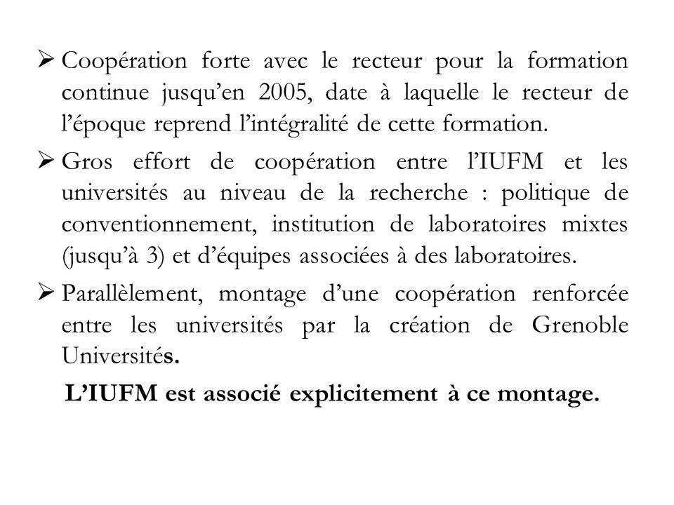 Coopération forte avec le recteur pour la formation continue jusquen 2005, date à laquelle le recteur de lépoque reprend lintégralité de cette formation.