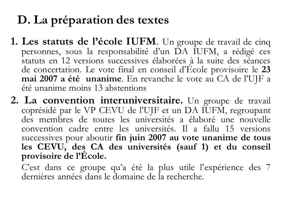 D. La préparation des textes 1. Les statuts de lécole IUFM.