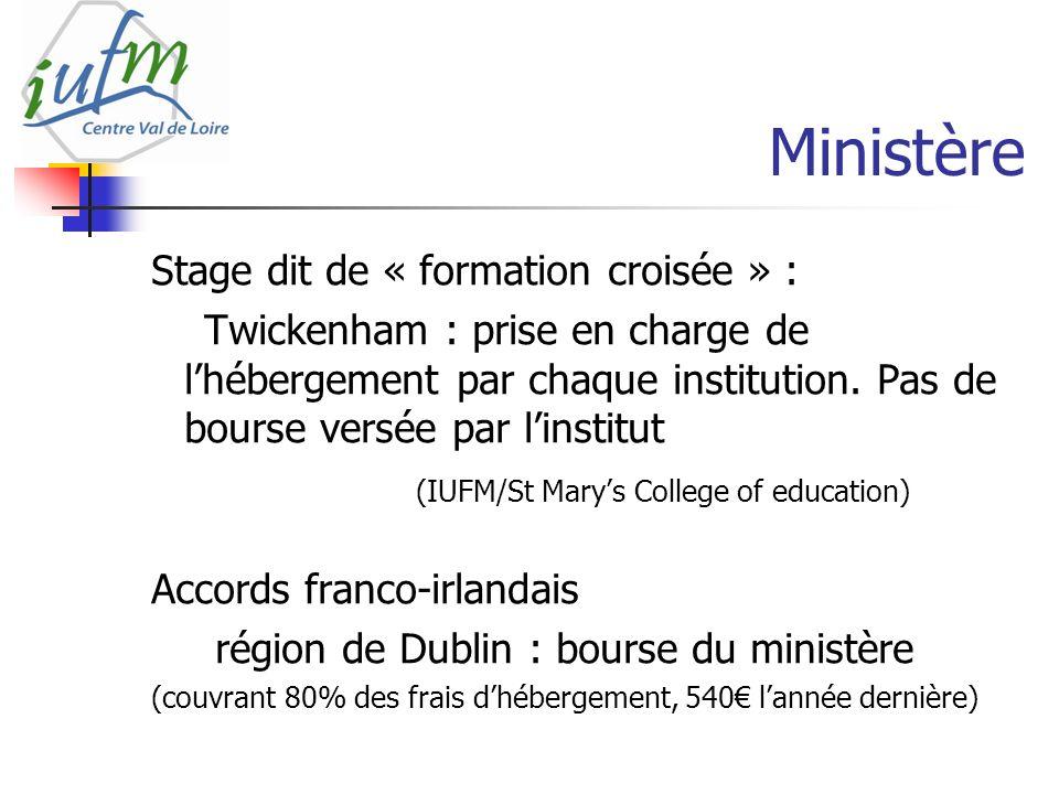 Ministère Stage dit de « formation croisée » : Twickenham : prise en charge de lhébergement par chaque institution.
