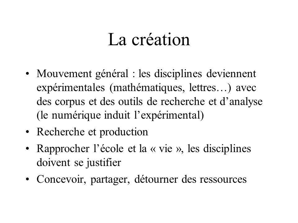 La création Mouvement général : les disciplines deviennent expérimentales (mathématiques, lettres…) avec des corpus et des outils de recherche et dana