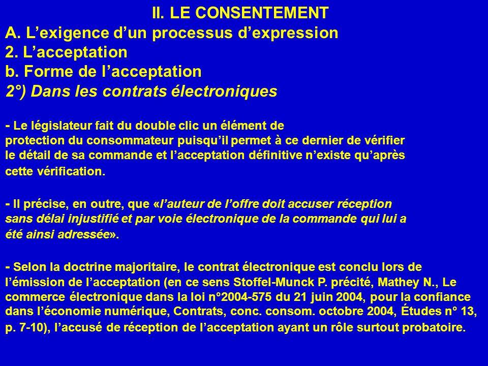 II.LE CONSENTEMENT A. Lexigence dun processus dexpression 2.