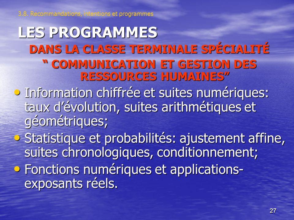 27 LES PROGRAMMES DANS LA CLASSE TERMINALE SPÉCIALITÉ COMMUNICATION ET GESTION DES RESSOURCES HUMAINES COMMUNICATION ET GESTION DES RESSOURCES HUMAINE