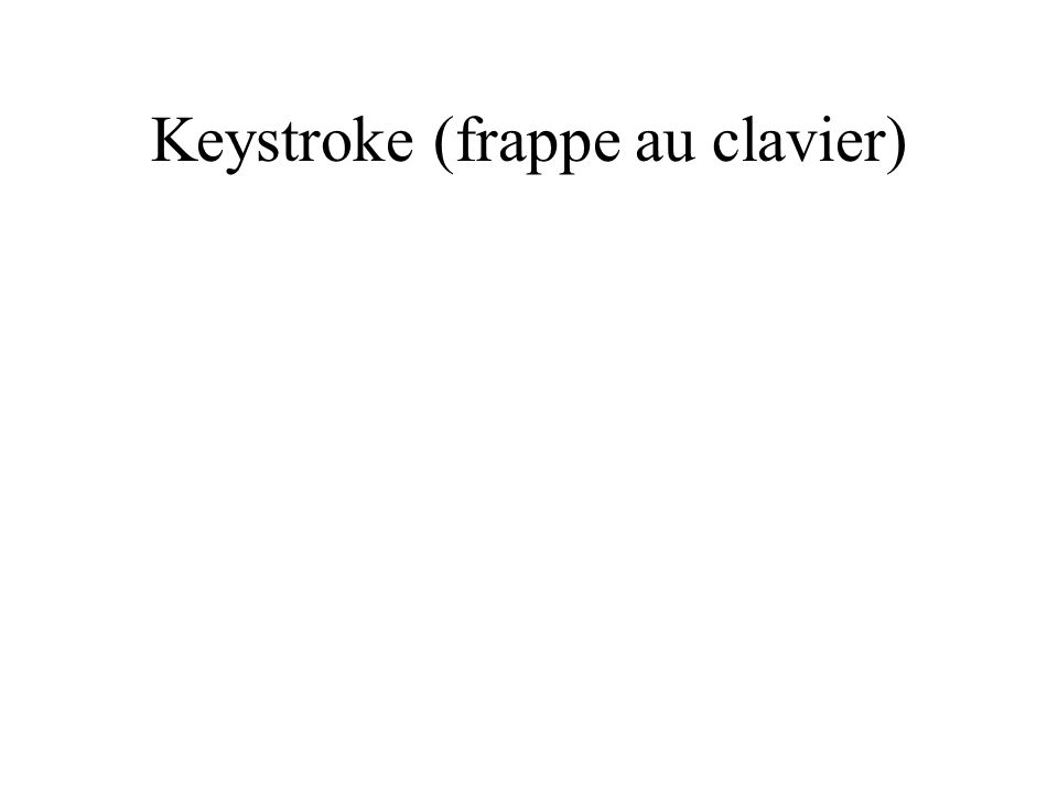 Frappe au clavier The comparison between Keystroke Dynamics and other biometric solutions - software-only versus hardware-based - really emerges as an advantage when translated into real savings from an implementation and deployment perspective.
