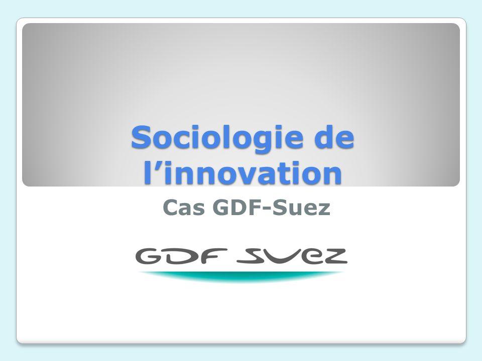 Sociologie de linnovation Cas GDF-Suez