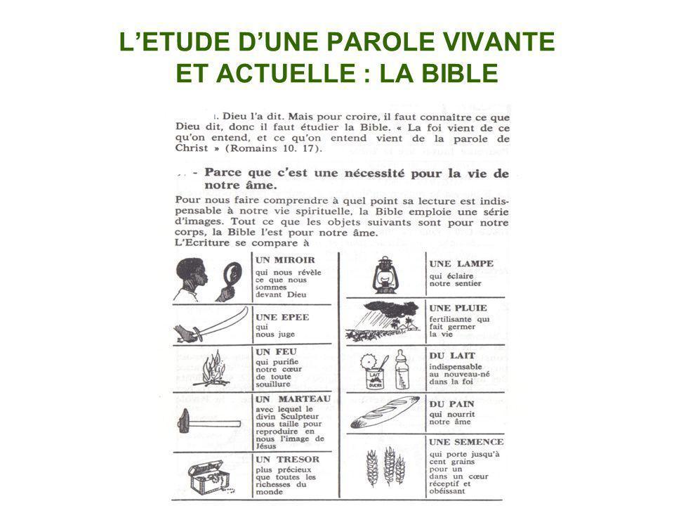 LETUDE DUNE PAROLE VIVANTE ET ACTUELLE : LA BIBLE