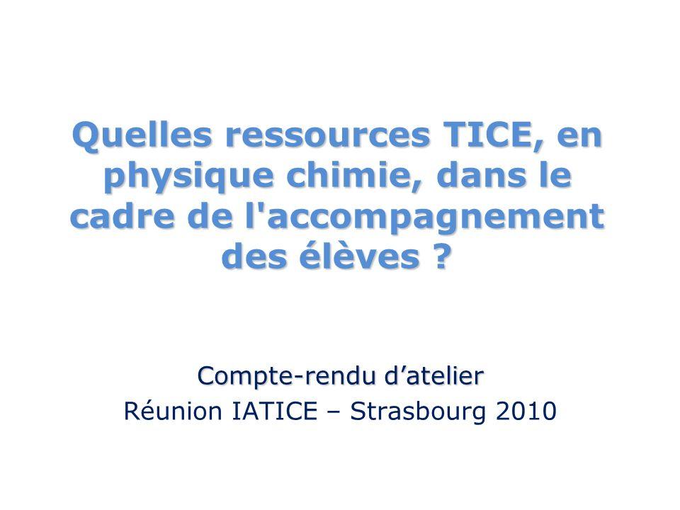 Quelles ressources TICE, en physique chimie, dans le cadre de l accompagnement des élèves .
