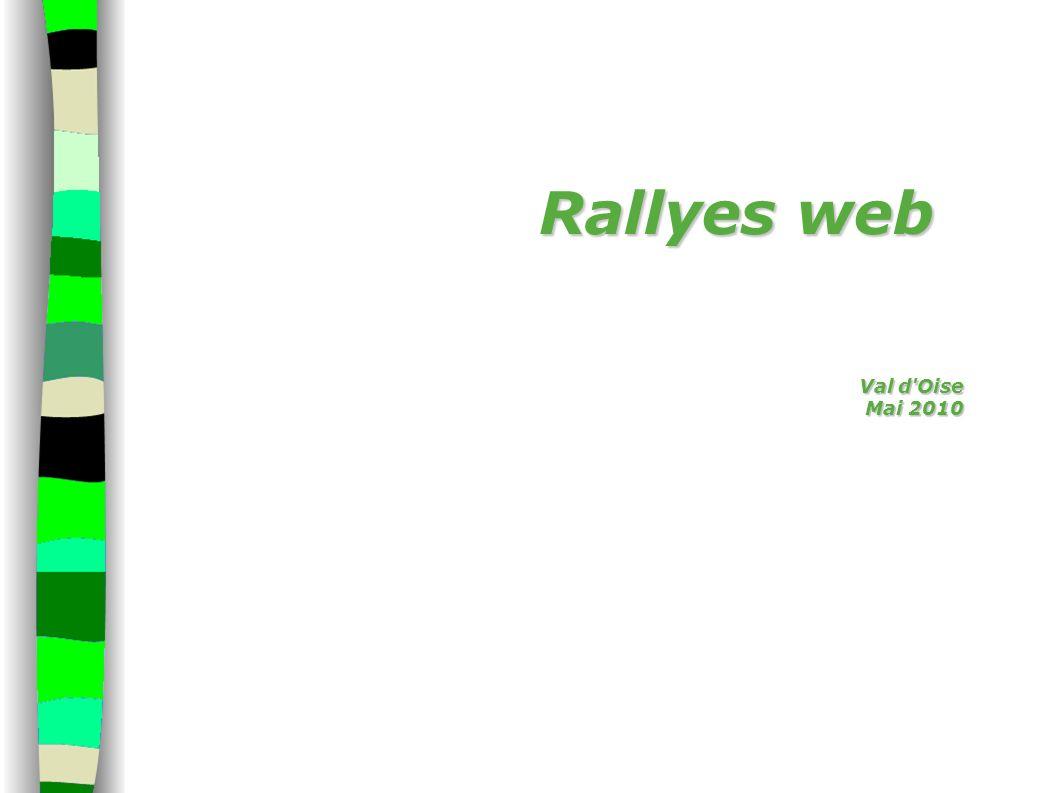 Rallyes web Val d Oise Mai 2010