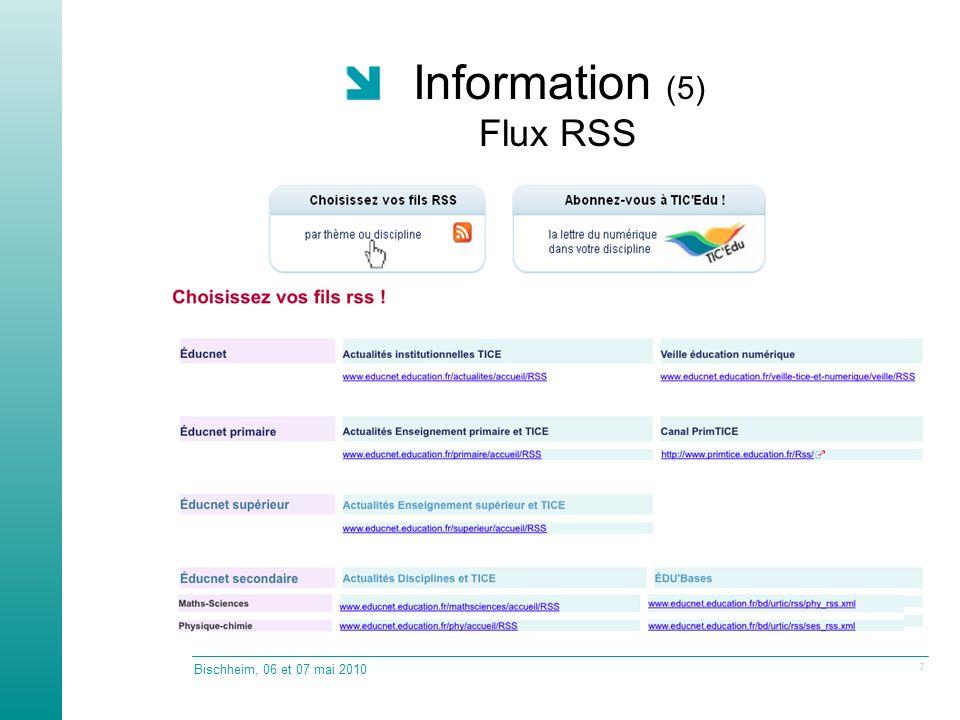 Information (5) Flux RSS Bischheim, 06 et 07 mai 2010 7