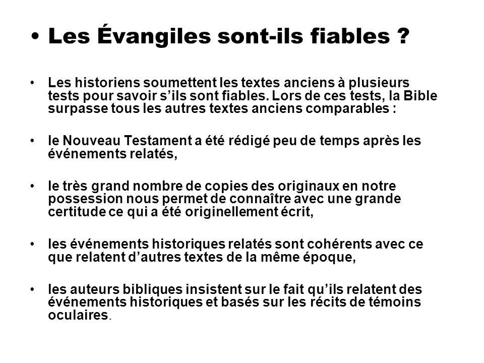 Les Évangiles sont-ils fiables .