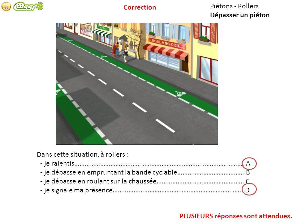 Piétons – Intersection avec feux Traverser au carrefour Je traverse : - en une fois, si les trois feux piétons sont verts……………………………A - en une fois, dès quun seul des feux piétons est vert………………….B - voie après voie, dès que chaque feu piéton est vert…………………..C PLUSIEURS réponses sont attendues.