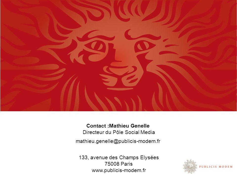 Contact :Mathieu Genelle Directeur du Pôle Social Media mathieu.genelle@publicis-modem.fr 133, avenue des Champs Elysées 75008 Paris www.publicis-mode