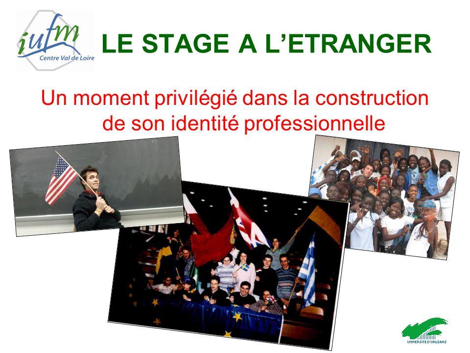 LE STAGE A LETRANGER Un moment privilégié dans la construction de son identité professionnelle