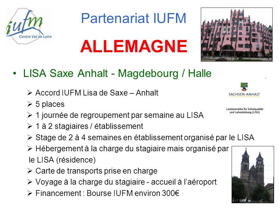LISA Saxe Anhalt - Magdebourg / Halle Accord IUFM Lisa de Saxe – Anhalt 5 places 1 journée de regroupement par semaine au LISA 1 à 2 stagiaires / étab