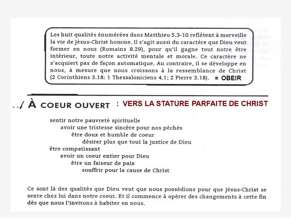 = OBEIR : VERS LA STATURE PARFAITE DE CHRIST