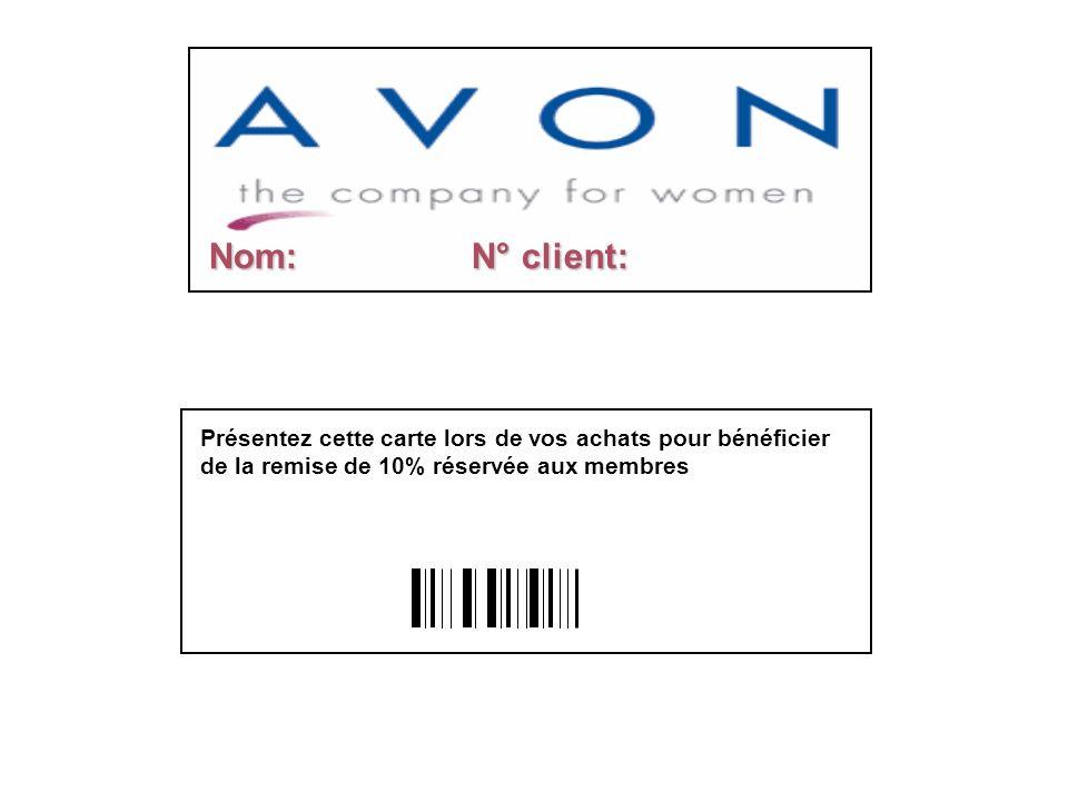 Nom: N° client: Présentez cette carte lors de vos achats pour bénéficier de la remise de 10% réservée aux membres