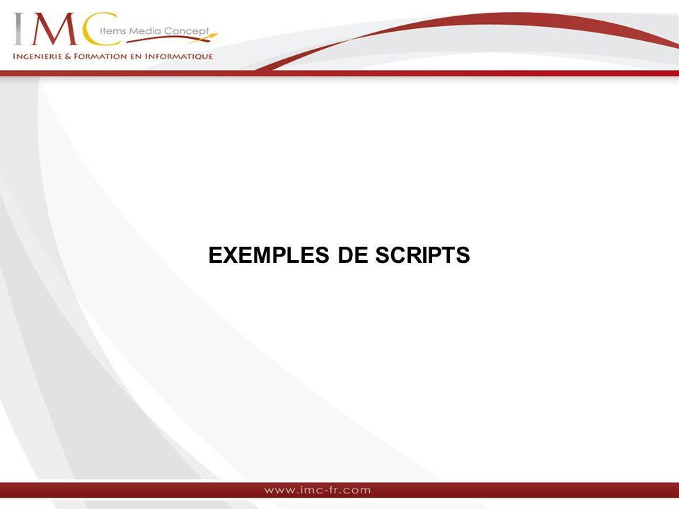 EXEMPLES DE SCRIPTS