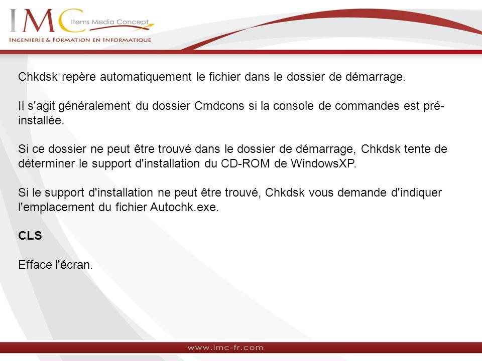 Chkdsk repère automatiquement le fichier dans le dossier de démarrage.