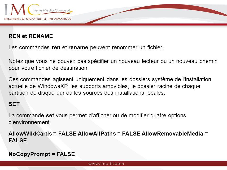 REN et RENAME Les commandes ren et rename peuvent renommer un fichier.