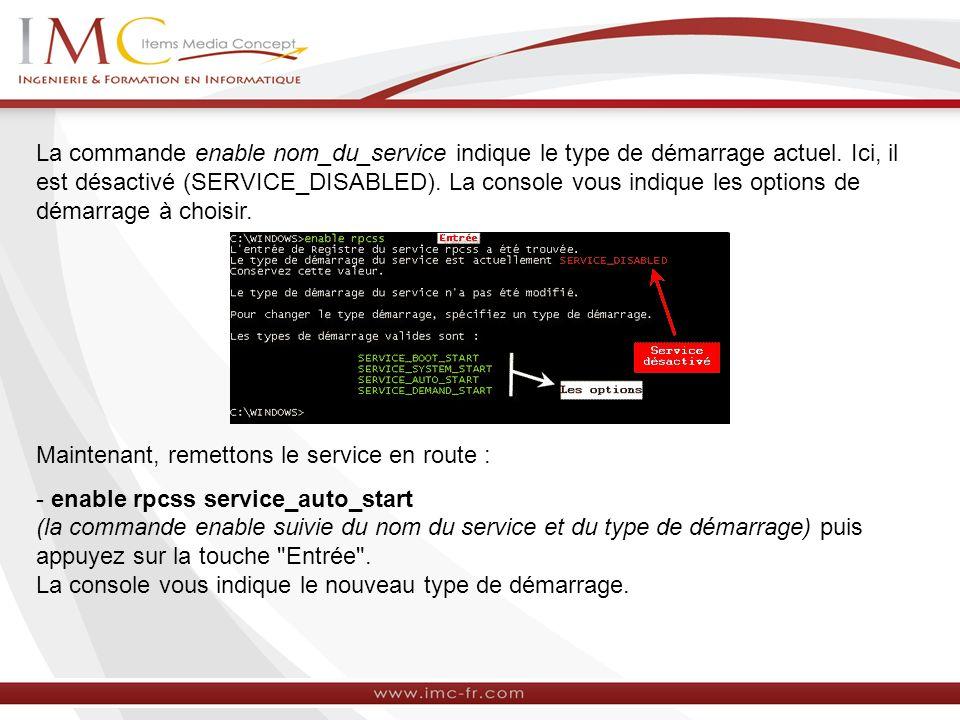 La commande enable nom_du_service indique le type de démarrage actuel.