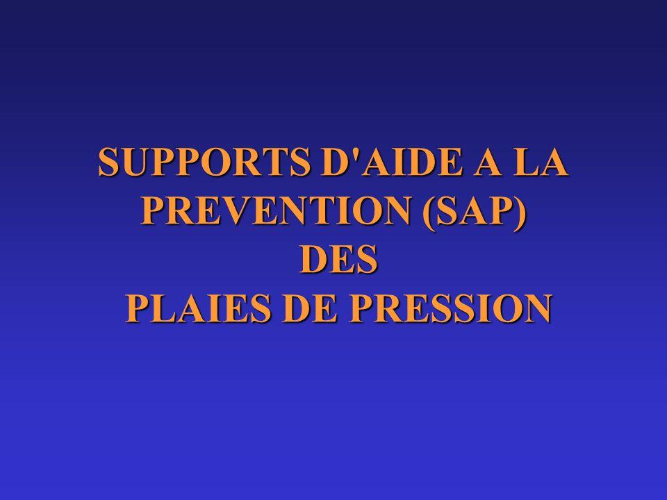 SUPPORTS D'AIDE A LA PREVENTION (SAP) DES PLAIES DE PRESSION