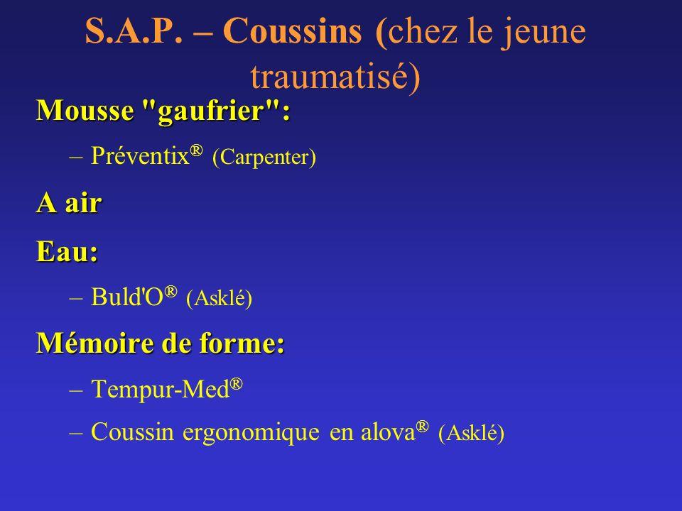 S.A.P. – Coussins (chez le jeune traumatisé) Mousse