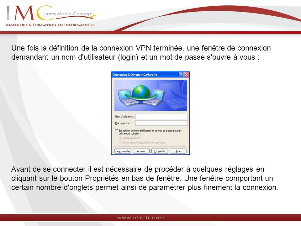 Une fois la définition de la connexion VPN terminée, une fenêtre de connexion demandant un nom d'utilisateur (login) et un mot de passe s'ouvre à vous