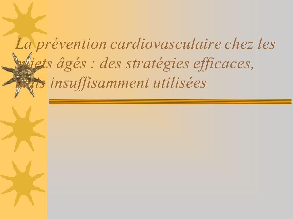 La prévention cardiovasculaire chez les sujets âgés : des stratégies efficaces, mais insuffisamment utilisées