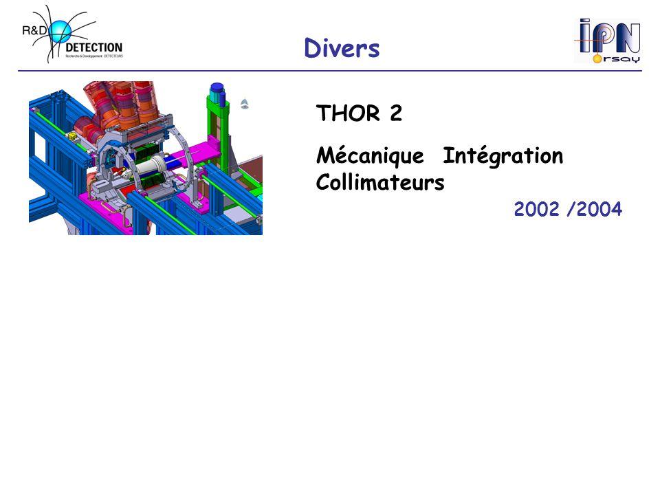 Divers THOR 2 Mécanique Intégration Collimateurs 2002 /2004