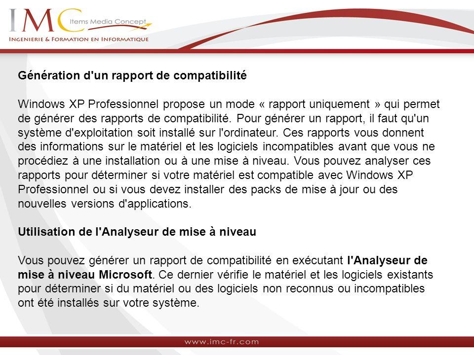 Génération d'un rapport de compatibilité Windows XP Professionnel propose un mode « rapport uniquement » qui permet de générer des rapports de compati