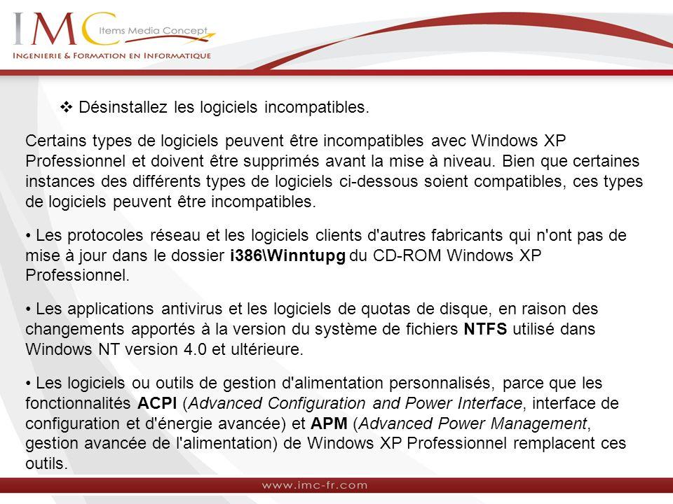 Désinstallez les logiciels incompatibles. Certains types de logiciels peuvent être incompatibles avec Windows XP Professionnel et doivent être supprim