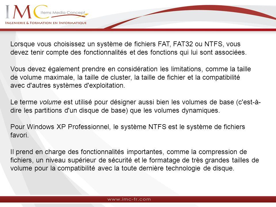 Conversion de volumes FAT ou FAT32 au format NTFS Vous pouvez convertir un volume FAT ou FAT32 au format NTFS en utilisant le programme d installation lorsque vous procédez à une mise à niveau vers Windows XP Professionnel.
