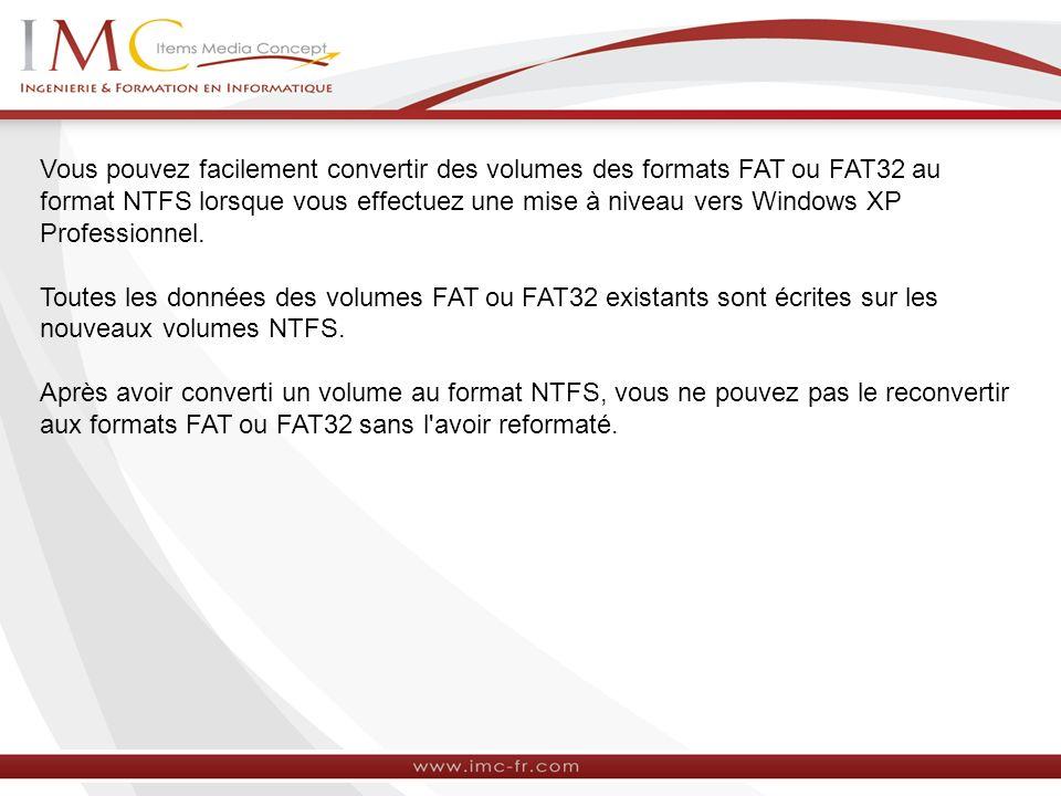 Avant de convertir un volume FAT ou FAT32 au format NTFS, vous devez tenir compte des éléments ci-dessous.