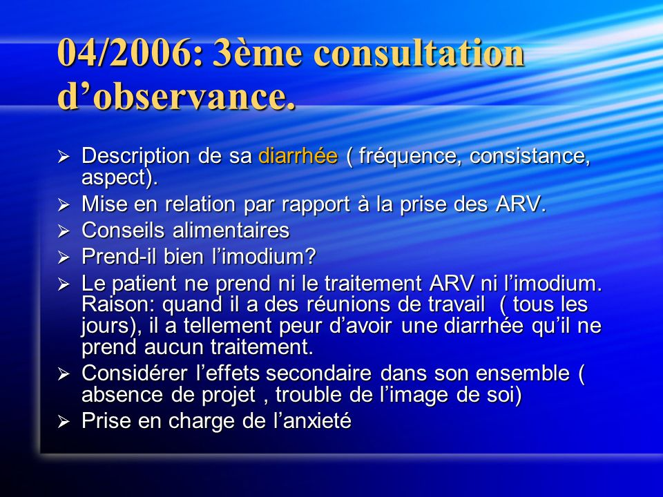 04/2006: 3ème consultation dobservance.