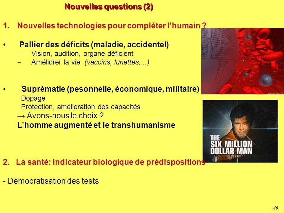 39 La Convergence NBIC N ano – B io – I nfo – C ogno Biologie Neurologie Sciences de la cognition Technologies de Linformation Milliards de neurones 1