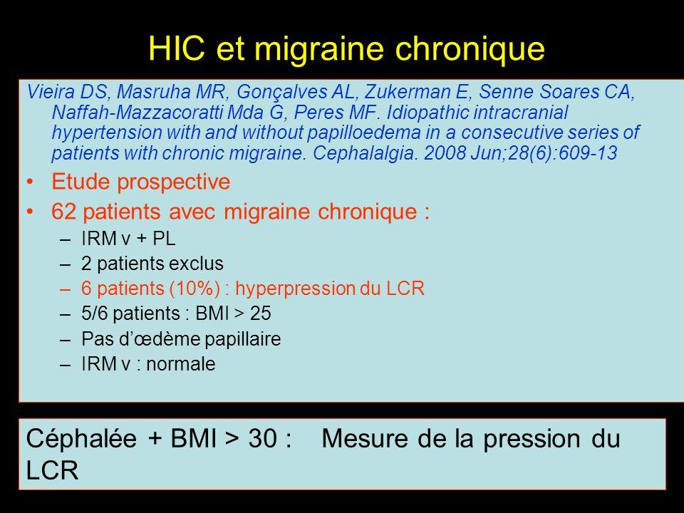 HIC et migraine chronique Vieira DS, Masruha MR, Gonçalves AL, Zukerman E, Senne Soares CA, Naffah-Mazzacoratti Mda G, Peres MF. Idiopathic intracrani