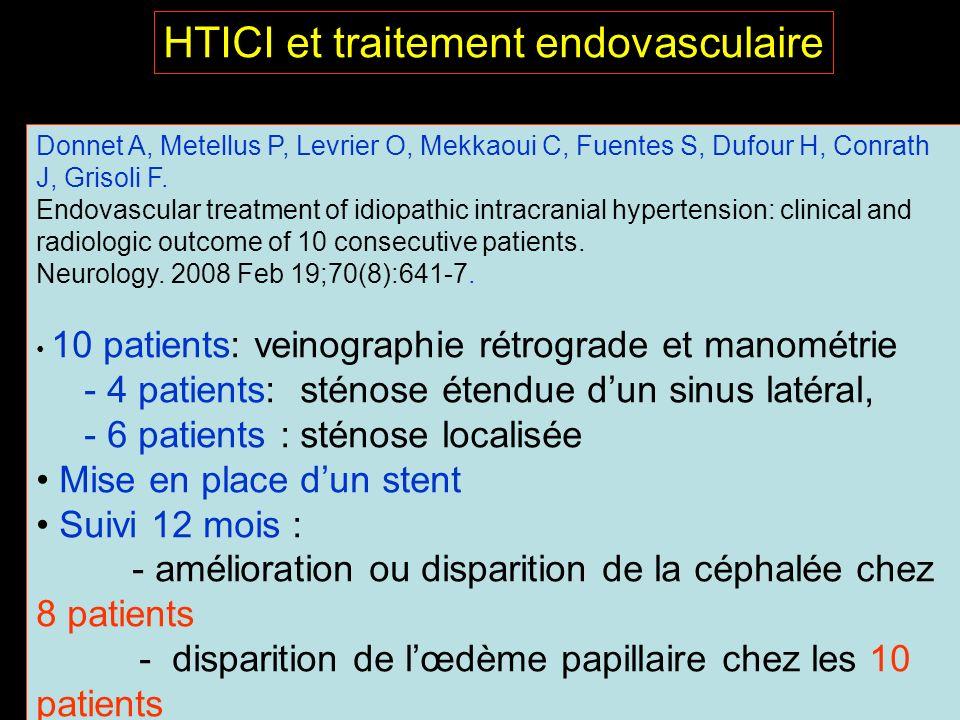Donnet A, Metellus P, Levrier O, Mekkaoui C, Fuentes S, Dufour H, Conrath J, Grisoli F. Endovascular treatment of idiopathic intracranial hypertension
