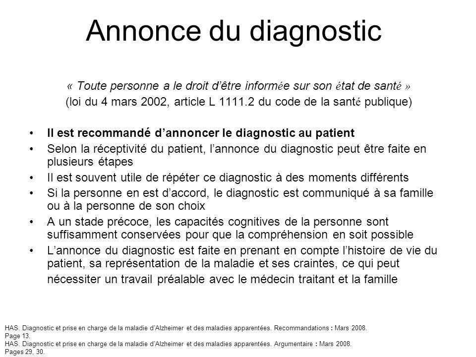 Annonce du diagnostic « Toute personne a le droit dêtre inform é e sur son é tat de sant é » (loi du 4 mars 2002, article L 1111.2 du code de la sant