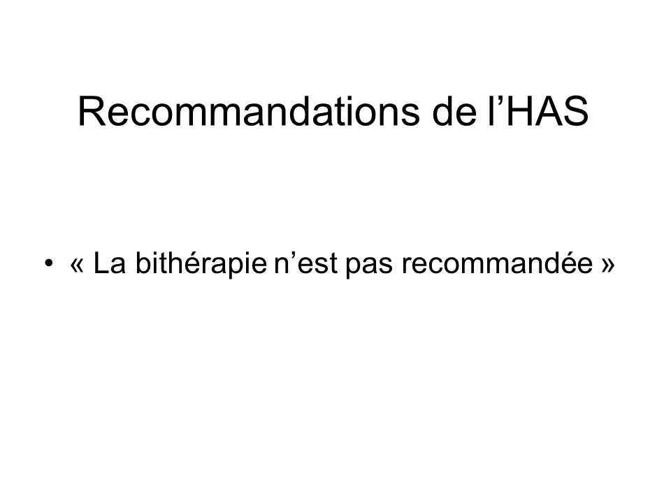 Recommandations de lHAS « La bithérapie nest pas recommandée »