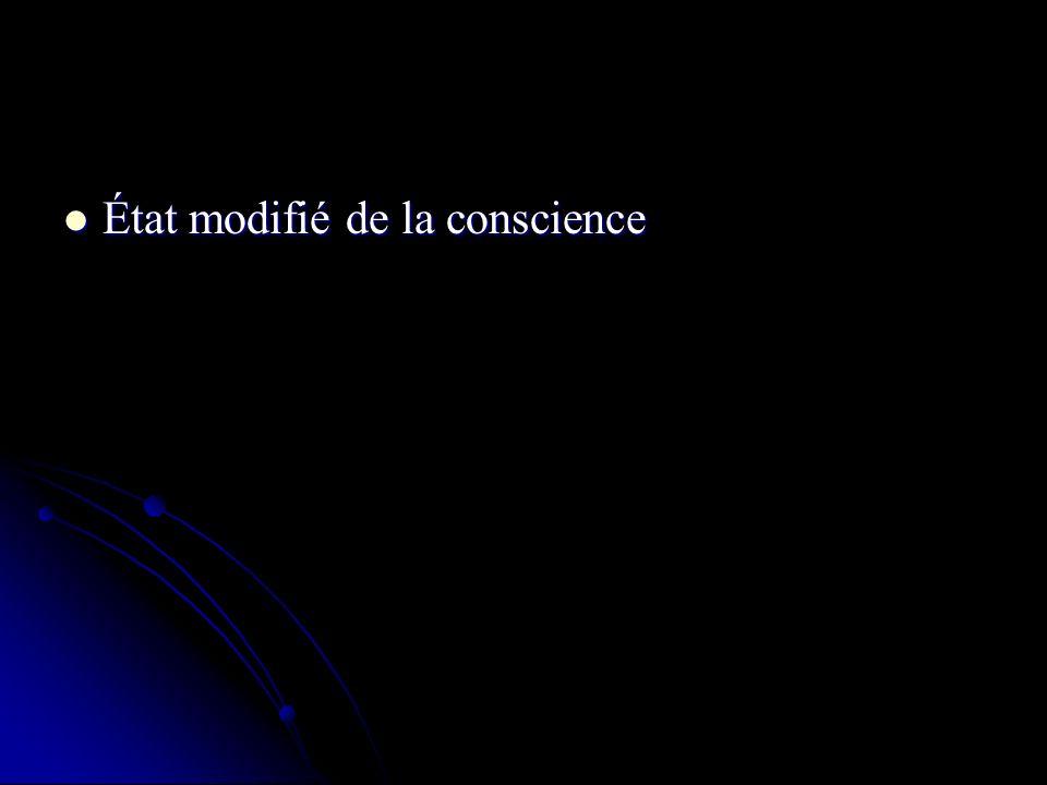 État modifié de la conscience État modifié de la conscience