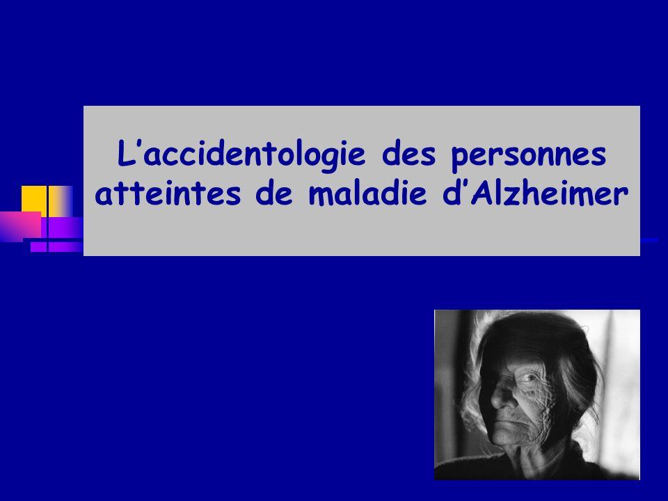 Laccidentologie des personnes atteintes de maladie dAlzheimer