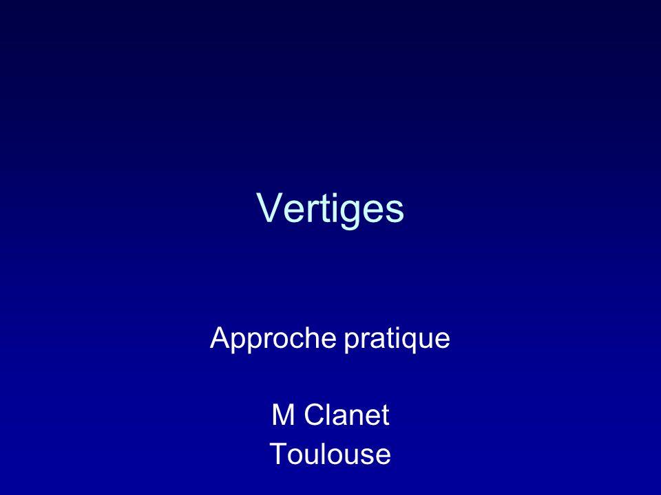 Vertiges Approche pratique M Clanet Toulouse
